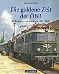 Foto zeigt:  Goldene Zeit der ÖBB 1950 - 1990