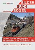 Foto zeigt: Sechs Achsen für Österreichs Bergstrecken