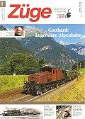 Foto zeigt: ZÜGE 4/2015 - Gotthard: Legendäre Alpenbahn
