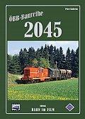 Foto zeigt: ÖBB-Baureihe 2045