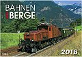 Foto zeigt: Bahnen und Berge Kalender 2018