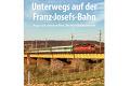 Foto zeigt: Unterwegs auf der Franz-Josefs-Bahn